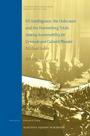 US Intelligence, the Holocaust and the Nuremberg Trials af Katherine A S Sibley, Michael Salter