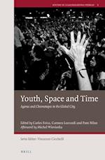 Youth, Space and Time (Youth in a Globalizing World)