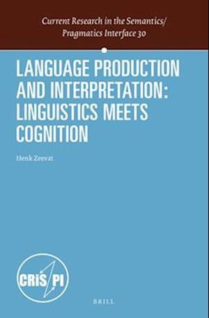 Language Production and Interpretation af Henk Zeevat