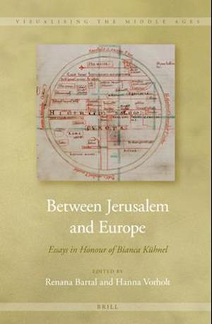 Between Jerusalem and Europe af Renana Bartal