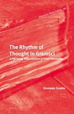 The Rhythm of Thought in Gramsci (Historical Materialism Book)