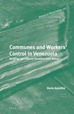 Communes and Workers' Control in Venezuela (Historical Materialism Book)