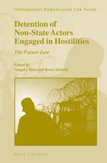 Detention of Non-state Actors Engaged in Hostilities (International Humanitarian Law)