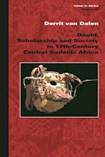 Doubt, Scholarship and Society in 17th-century Central Sudanic Africa (Islam In Africa)