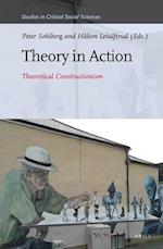 Theory in Action (STUDIES IN CRITICAL SOCIAL SCIENCES, nr. 91)
