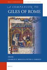 A Companion to Giles of Rome (Brill's Companions to the Christian Tradition)