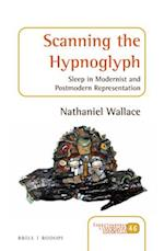 Scanning the Hypnoglyph (Consciousness Literature and the Arts)