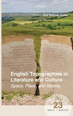 English Topographies in Literature and Culture (Spatial Practices)