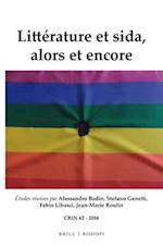 Littérature Et Sida, Alors Et Encore (C r i n Cahiers De Recherche Des Instituts Neerlandais De Langue Et De Litterature Franaise)
