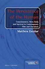 The Persistence of the Human (Consciousness Literature and the Arts)