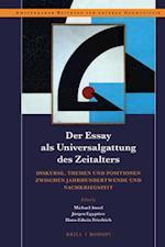 Der Essay Als Universalgattung Des Zeitalters (Amsterdamer Beiträge Zur Neueren Germanistik)