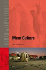 Meat Culture (HUMAN-ANIMAL STUDIES, nr. 17)