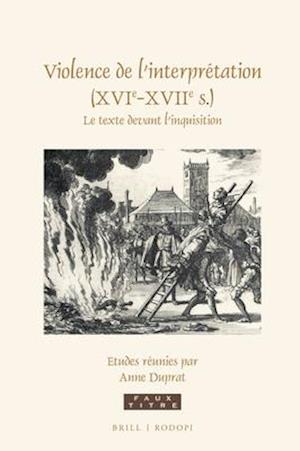 Bog, hardback Violence De L'interprétation Xvie-xviie S af Anne Duprat