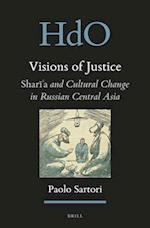Visions of Justice (Handbook of Oriental Studies. Section 8 Uralic & Central Asian Studies)