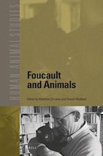 Foucault and Animals (HUMAN-ANIMAL STUDIES, nr. 18)