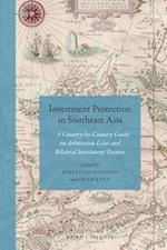 Investment Protection in Southeast Asia