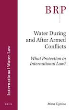 Water During and After Armed Conflicts (Brill Research Perspectives)
