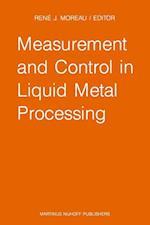 Measurement and Control in Liquid Metal Processing af Moreau