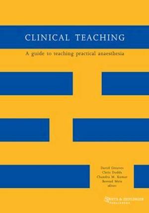 Clinical Teaching af Chandra M Kumar, Berend Mets, David Greaves