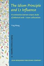 The Idiom Principle and L1 Influence (STUDIES IN CORPUS LINGUISTICS, nr. 77)