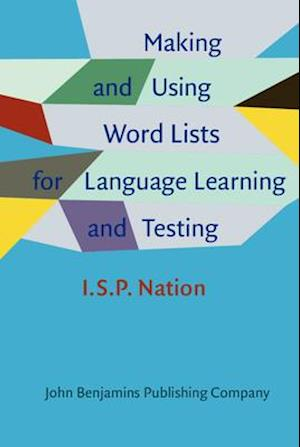 Making and Using Word Lists for Language Learning and Testing af I.S.P. Nation