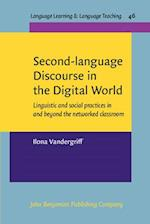 Second-Language Discourse in the Digital World (Language Learning & Language Teaching, nr. 46)