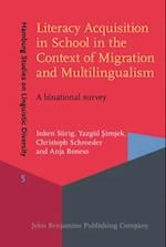 Literacy Acquisition in School in the Context of Migration and Multilingualism (Hamburg Studies on Linguistic Diversity)