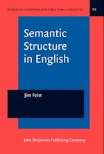 Semantic Structure in English (STUDIES IN FUNCTIONAL AND STRUCTURAL LINGUISTICS, nr. 73)