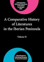 A Comparative History of Literatures in the Iberian Peninsula (COMPARATIVE HISTORY OF LITERATURES IN EUROPEAN LANGUAGES, nr. )