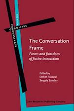 The Conversation Frame (HUMAN COGNITIVE PROCESSING, nr. 55)