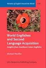 World Englishes and Second Language Acquisition (Varieties of English Around the World, nr. 58)