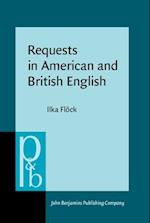 Requests in American and British English (Pragmatics & Beyond New, nr. 265)