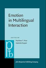 Emotion in Multilingual Interaction (PRAGMATICS AND BEYOND NEW SERIES)
