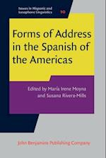 Forms of Address in the Spanish of the Americas (Issues in Hispanic and Lusophone Linguistics)