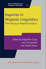Inquiries in Hispanic Linguistics (Issues in Hispanic and Lusophone Linguistics, nr. 12)