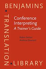 Conference Interpreting (Benjamins Translation Library)