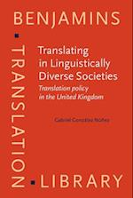 Translating in Linguistically Diverse Societies (Benjamins Translation Library)