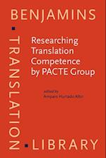Researching Translation Competence by Pacte Group (Benjamins Translation Library)