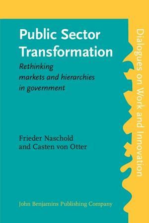 Public Sector Transformation af Frieder Naschold
