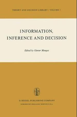 Information, Inference, and Decision af Gunter Menges