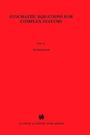 Stochastic Equations for Complex Systems af A. V. Skorokhod, A. V. Skorohod
