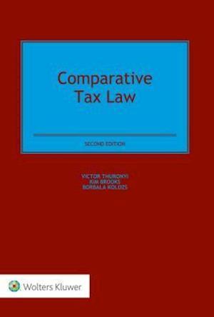 Bog, hardback Comparative Tax Law af Kim Brooks, Victor Thuronyi, Borbala Kolozs