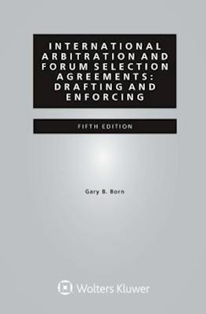 Bog, hardback International Arbitration and Forum Selection Agreements