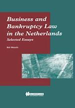 Business and Bankruptcy Law in the Netherlands af Bob Wessels, C Van Dam