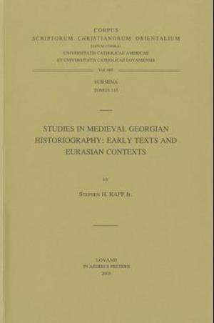 Studies in Medieval Georgian Historiography af Claudia Rapp, Jr. Rapp Sh, S. H. Rapp