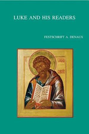 Luke and His Readers af Adelbert Denaux