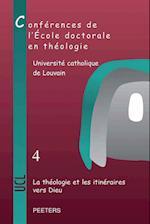 La Theologie Et Les Itineraires Vers Dieu (Cahiers De La Revue Theologique De Louvain, nr. 43)