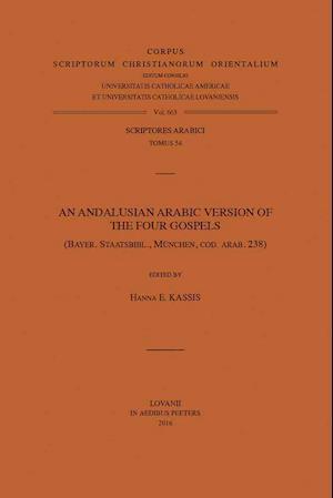 Bog, paperback An Andalusian Arabic Version of the Four Gospels af He Kassis