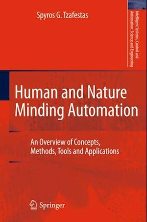 Human and Nature Minding Automation af Spyros G. Tzafestas