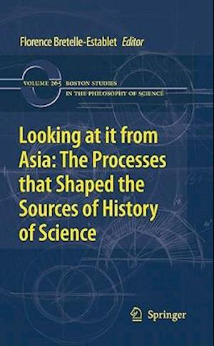 Looking at it from Asia af Christine Proust, Florence Bretelle Establet, Catherine Jami